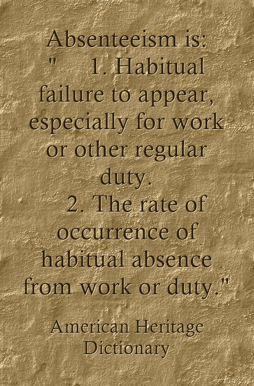 Absenteeism's definition as a quote.