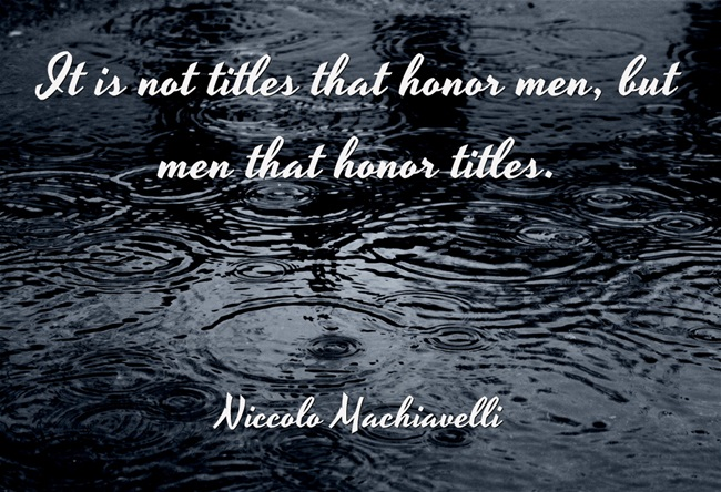 Nice title quote by Machiavelli